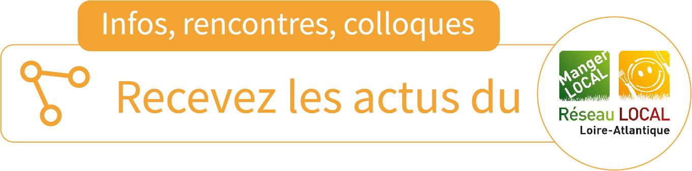 rencontres colloques infos réseau manger local 44 collectivite