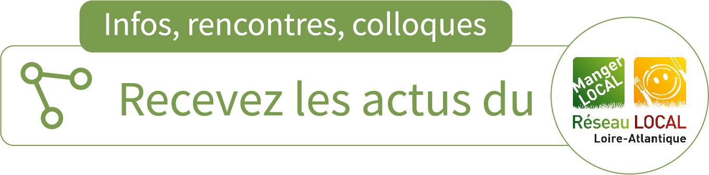 rencontres colloques-infos réseau manger local 44 producteurs